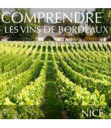 Comprendre les vins de Bordeaux à Nice
