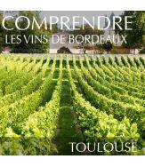 Cours sur les vins des Bordeaux à Toulouse